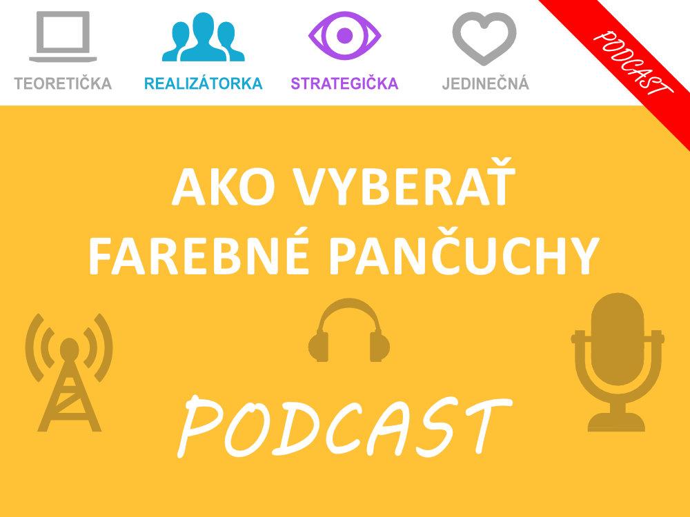 Podcast - Ako vyberať farebné pančuchy