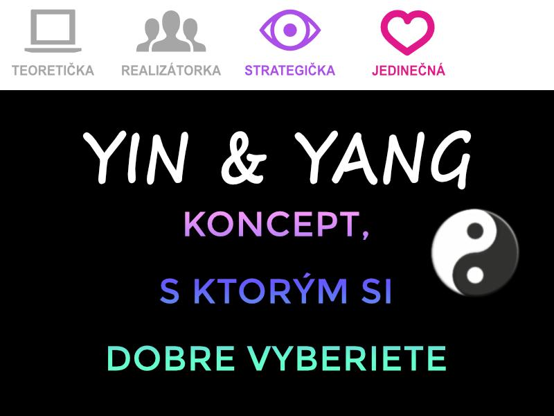 Yin ayang: koncept sktorým si dobre vyberiete