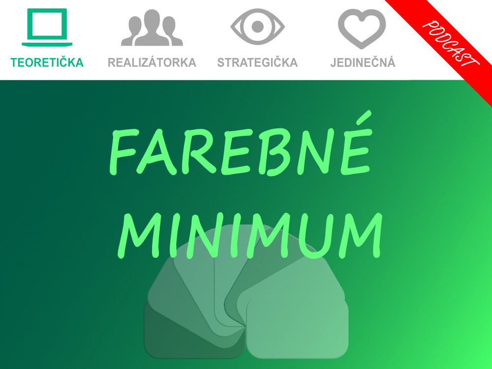 Podcast - Farebné minimum