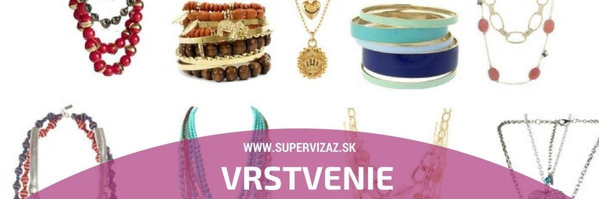 Vrstvenie šperkov