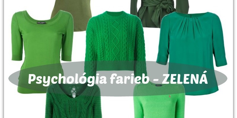 Psychológia Farieb – Zelená