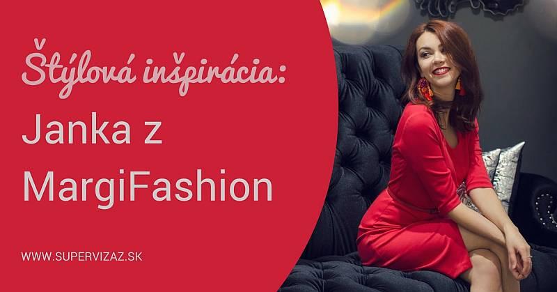 Štýlová Inšpirácia – Janka Z MargiFashion