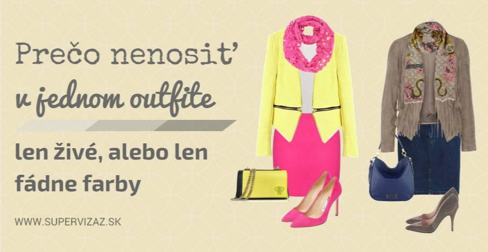 Prečo Nenosiť V Jednom Outfite Len živé, Alebo Len Fádne Farby