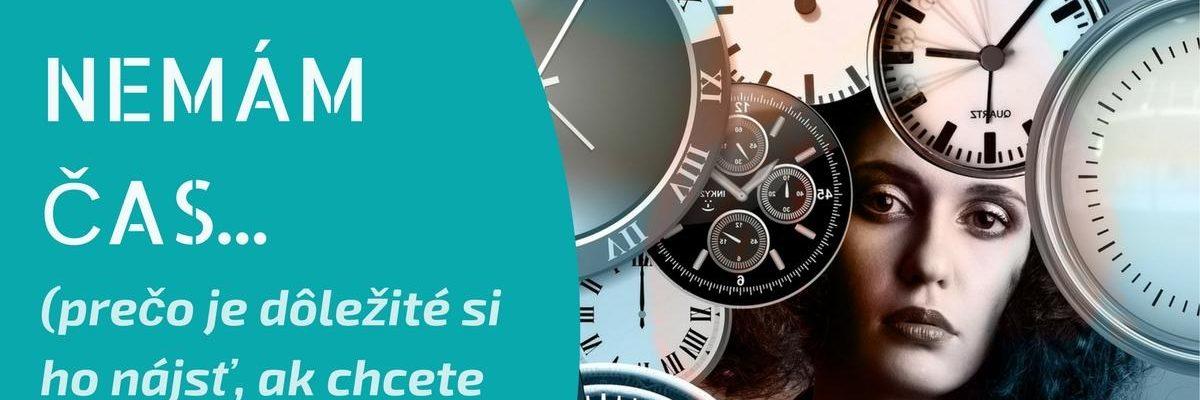 Nemám čas…